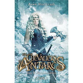 Les Chevaliers d'Antarès (5) : Salamandres
