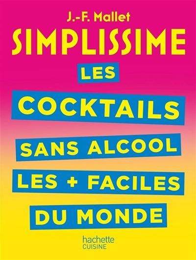 SIMPLISSIME Les cocktails sans alcool les + faciles du monde - 9782019455934 - 5,99 €