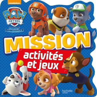 Pat' PatrouillePaw Patrol - La Pat'Patrouille /Mission Activités et jeux