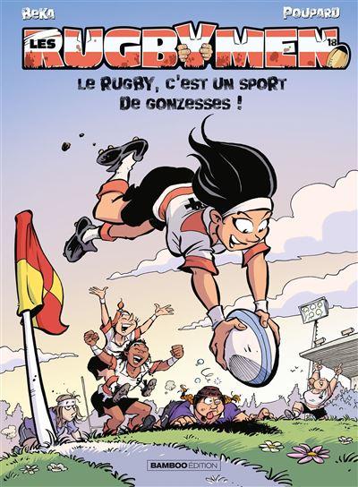 Les Rugbymen - Le rugby, c'est un sport de gonzesses !