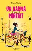Un karma presque parfait / Roxane Dambre | Dambre, Roxane (1987-....). Auteur