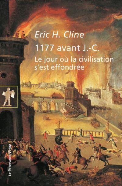 1177 avant J.-C. - Le jour où la civilisation s'est effondrée - 9782707191984 - 9,99 €