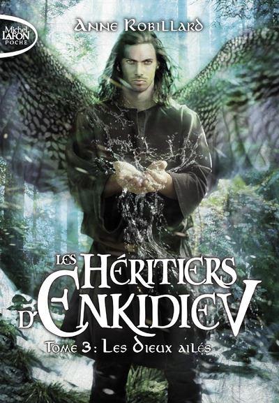 Les héritiers d'Enkidiev - tome 3 Les Dieux ailés