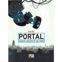 Portal. Science, [Patate] et Jeu Vidéo