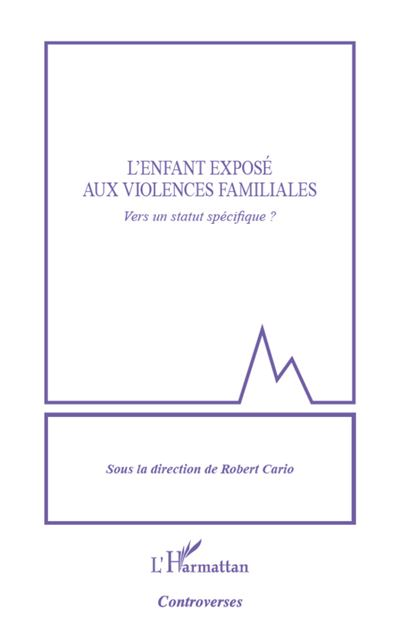 L'enfant exposé aux violences familiales