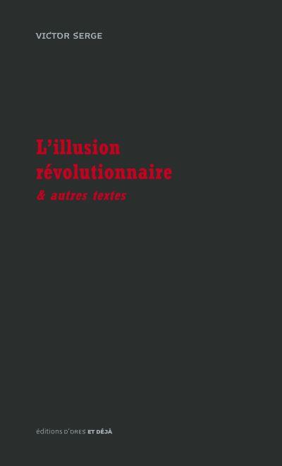 L'illusion révolutionnaire