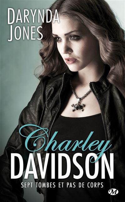 Charley Davidson, T7 : Sept tombes et pas de corps