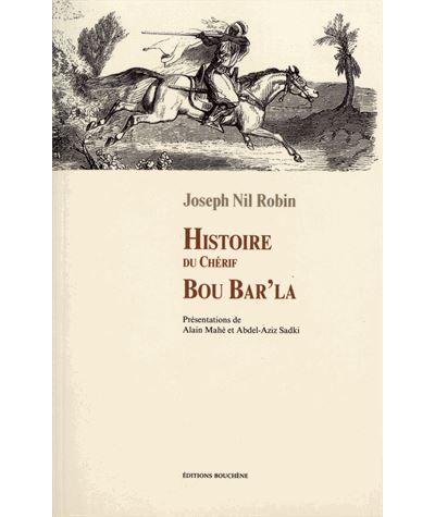 Histoire du chérif Bou Bar' la