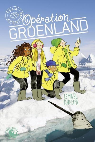 Team Aventure - Opération Groenland