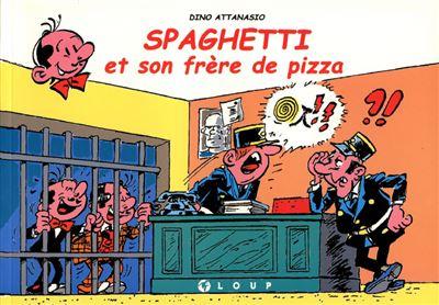Spaghetti et son frère pizza