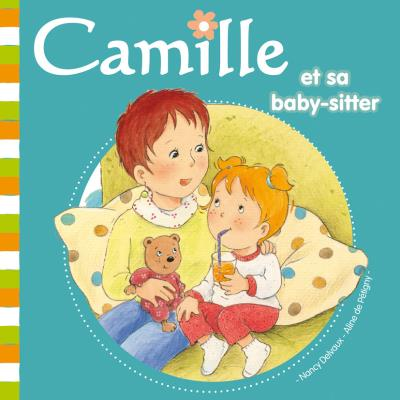 Camille et sa baby-sitter