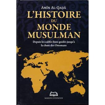 0f67fbfc22b L histoire du monde musulman Depuis les califes bien-guidés jusqu à ...