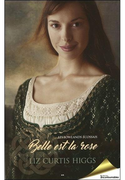 Belle est la rose Tome 2 - Les Lowlands écossais
