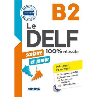 Le DELF junior scolaire  - 100% réussite - B2 2018