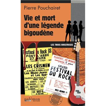 Trois Brestoises - Tome 6 - Vie et mort d'une légende bigoudène - Pierre  Pouchairet - broché - Achat Livre ou ebook   fnacFnac Livre : bien plus que des millions de livres
