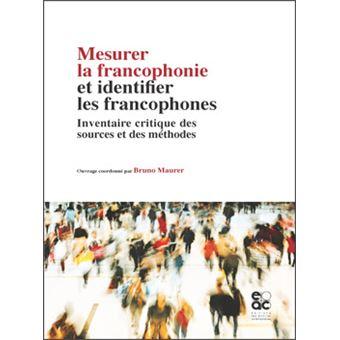 Mesurer la francophonie et identifier les francophones