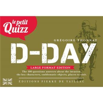 Le petit quizz du Jour J, D-Day