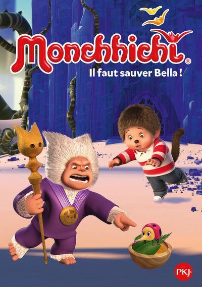 Monchhichi - Tome 4 : Il faut sauver Bella !