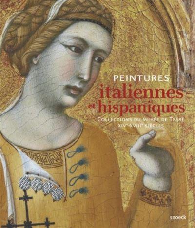 Peintures italiennes et hispaniques, collection Musée de Tessé