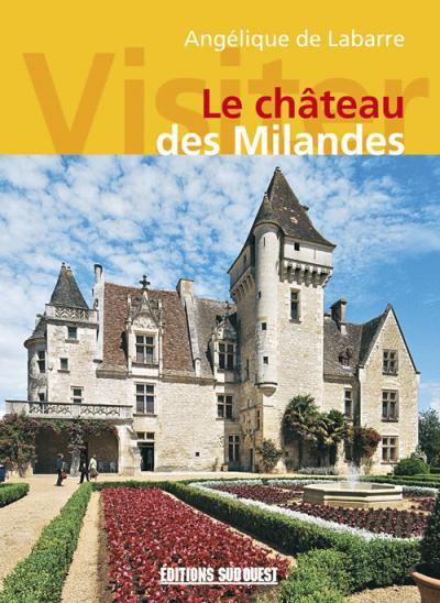 Visiter le château des Milandes