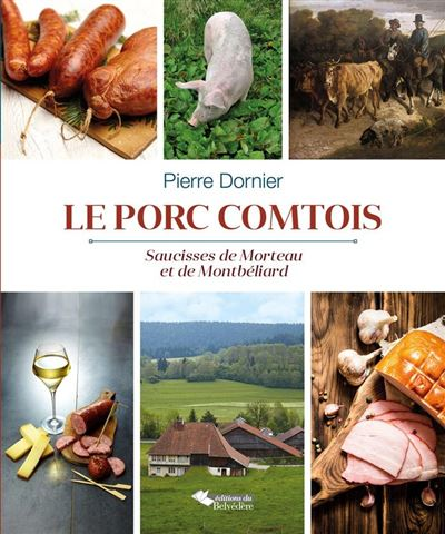 Le porc comtois saucisses de Morteau et de Montbéliard