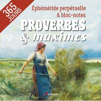 Proverbes & maximes - Éphéméride bloc-notes