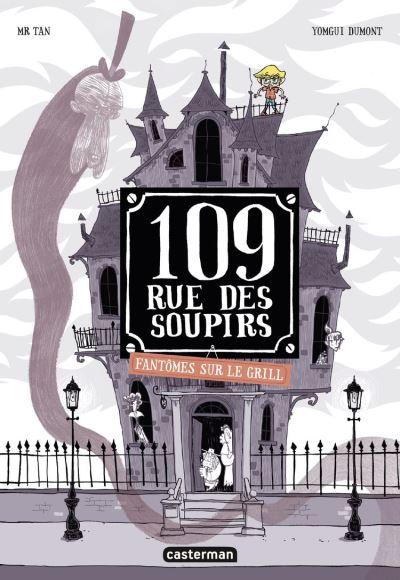 109 rue des soupirs (Tome 2) - Fantômes sur le grill - 9782203217188 - 7,99 €