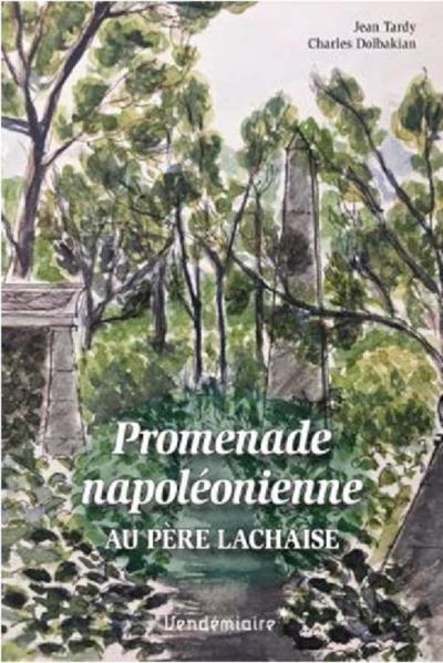 Promenade napoleonienne au pere-lachaise