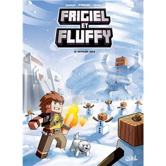 Frigiel Et Fluffy Tome 4 Le Royaume Gele