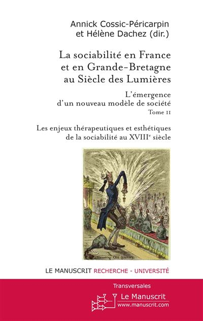 La sociabilité en France et en Grande Bretagne au siècle des Lumières