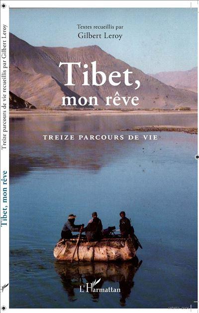 Tibet, mon rêve - L´harmattan