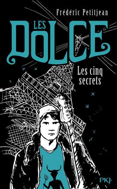 Les Dolce - tome 2 Les cinq secrets