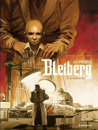 Le Projet Bleiberg - Tome 3 de Serge Le Tendre