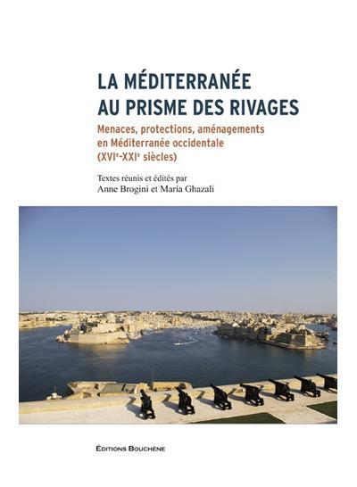 La Méditerranée au prisme des rivages