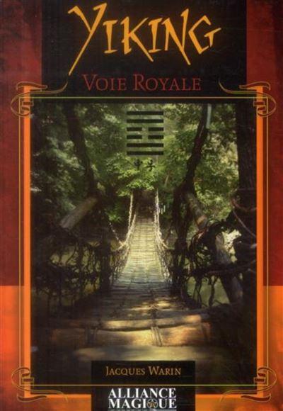 YiKing - Voie royale