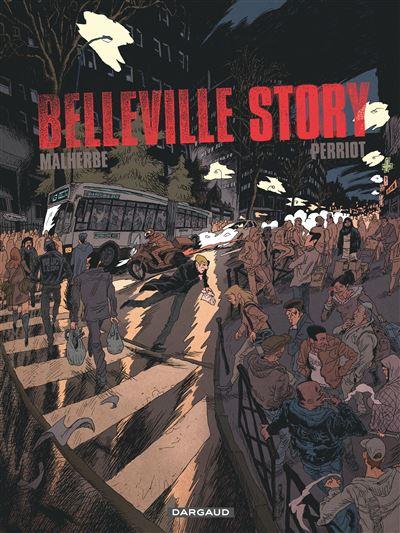 Belleville story - Intégrale : Belleville story