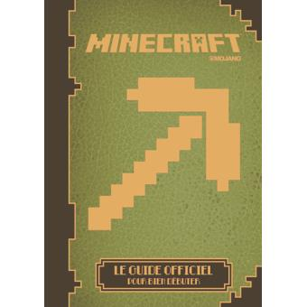 minecraft minecraft le guide officiel pour les d butants mojang cartonn livre tous les. Black Bedroom Furniture Sets. Home Design Ideas