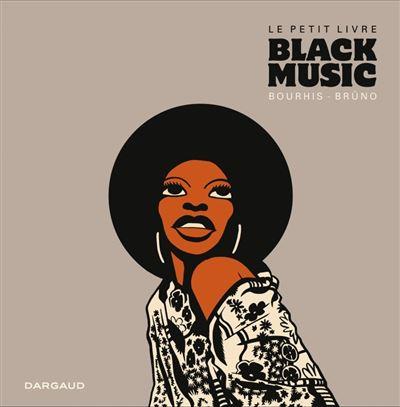 Le Petit Livre... Black Music