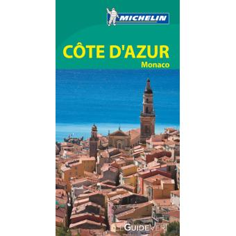 Travel guide côte d'azur the michelin green guide.