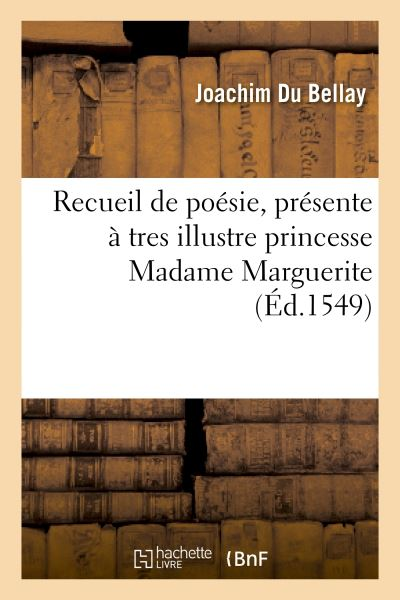 Recueil de poesie, presente a tres illustre princesse madame