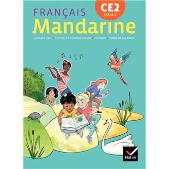 Mandarine - Français CE2 Éd. 2018 - livre élève