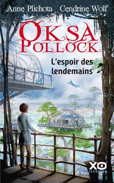 Oksa Pollock - L'espoir des lendemains - 9782374481708 - 12,99 €