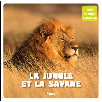 La jungle et la savane (coll. mon premier animalier)