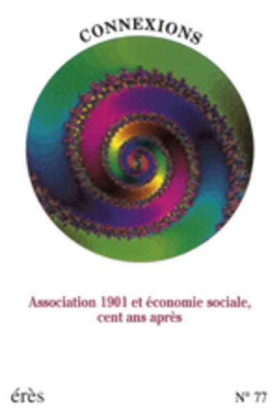 Association loi de 1901 et économie sociale 100 ans après