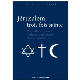 """Résultat de recherche d'images pour """"jérusalem 3 fois sainte"""""""