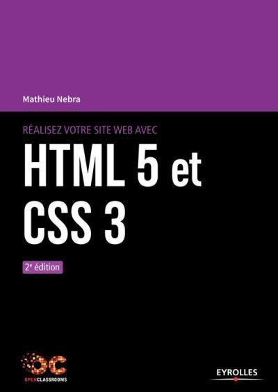 Réalisez votre site web avec HTML 5 et CSS 3 - 9782212595291 - 18,99 €