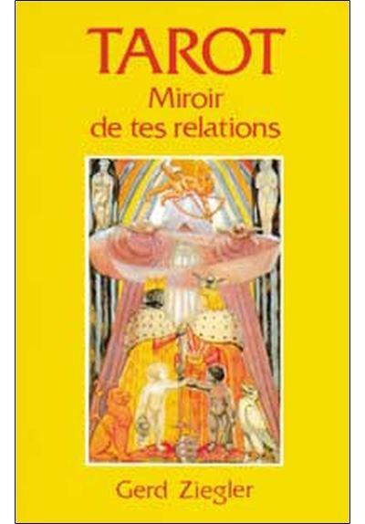Tarot. miroir de tes relations