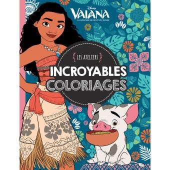 Vaiana Vaiana Incroyables Coloriages Ateliers Disney