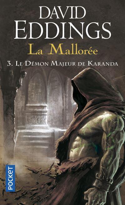 La Mallorée - tome 3 Le Démon majeur de Karanda