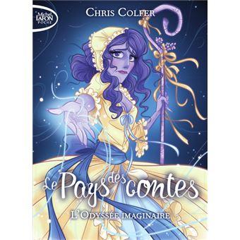 Le pays des contes - tome 5 L'odyssée imaginaire Tome 5 - Poche ...